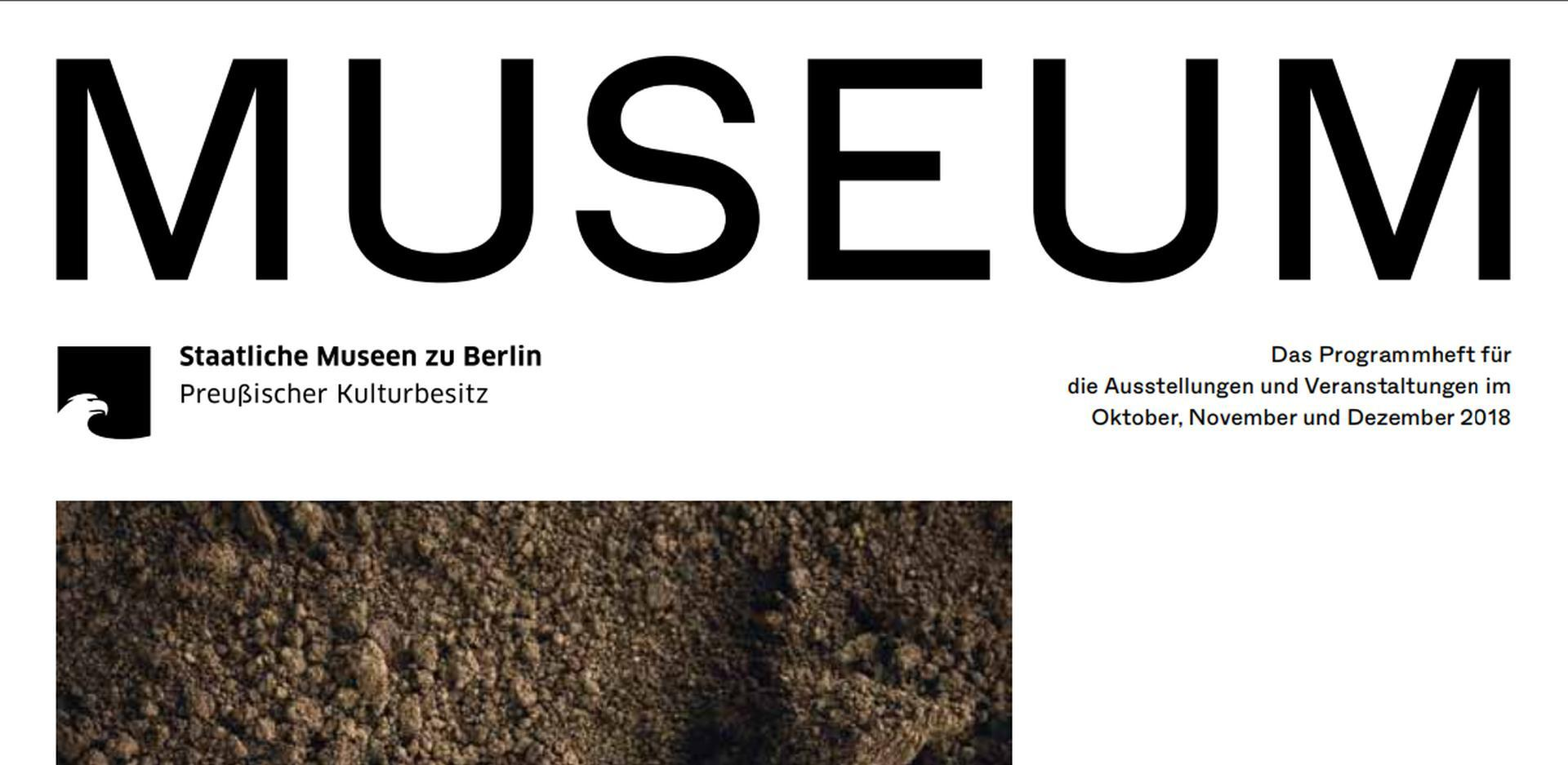 Museum IV 2018 - The program of the Staatliche Museen zu Berlin is out now!