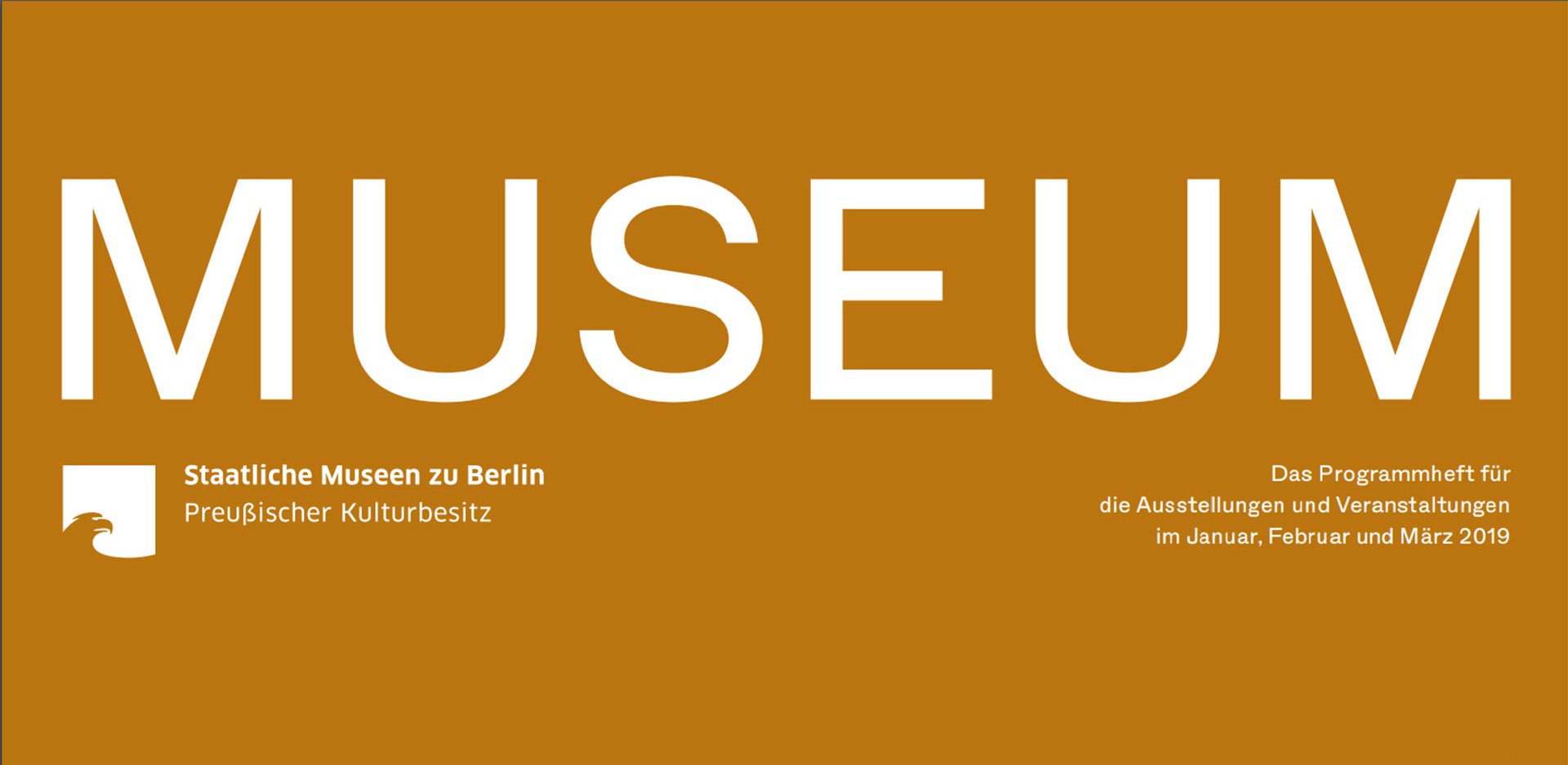 MUSEUM I 2019 – The program of the Staatliche Museen zu Berlin is out now!