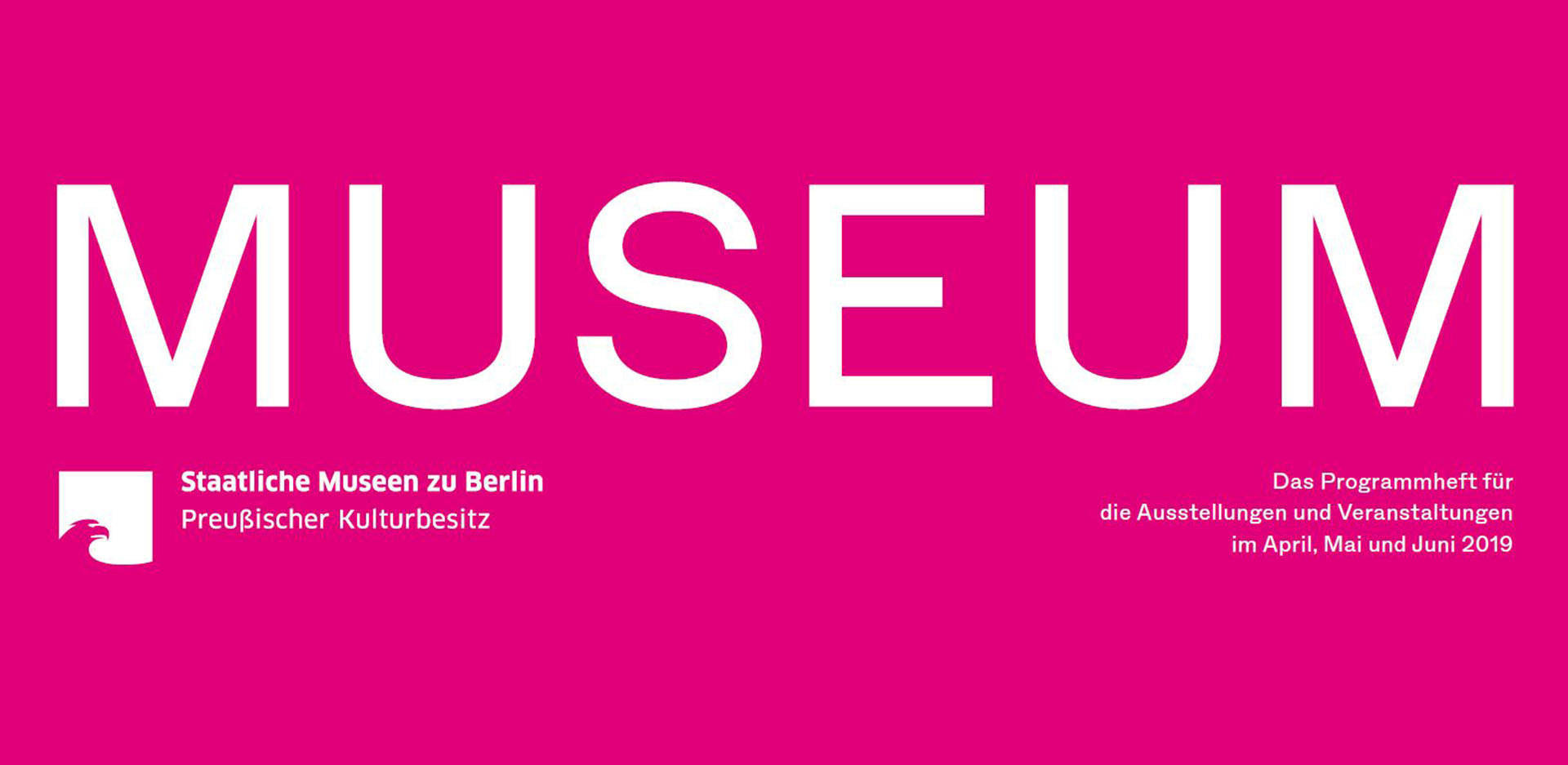 MUSEUM II 2019 – The program of the Staatliche Museen zu Berlin is out now!