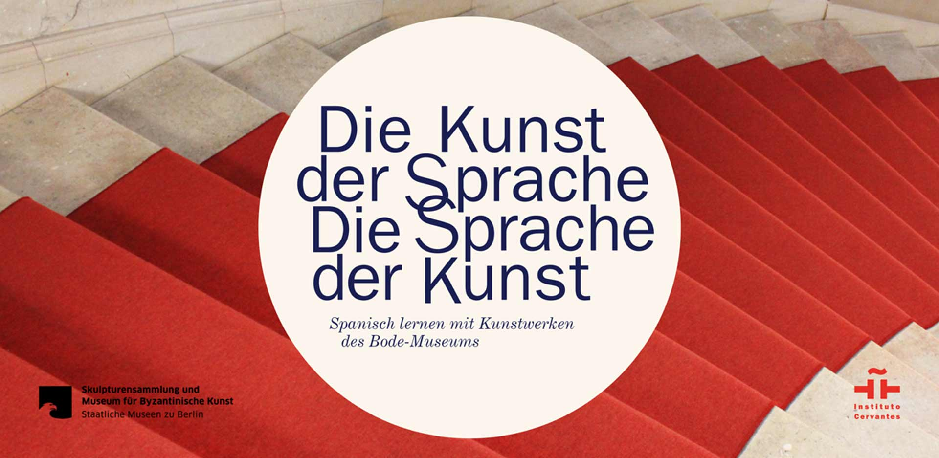 """""""Die Kunst der Sprache. Die Sprache der Kunst"""" (The Art of Language. The Language of Art). Learning Spanish at the Bode-Museum with the Instituto Cervantes"""