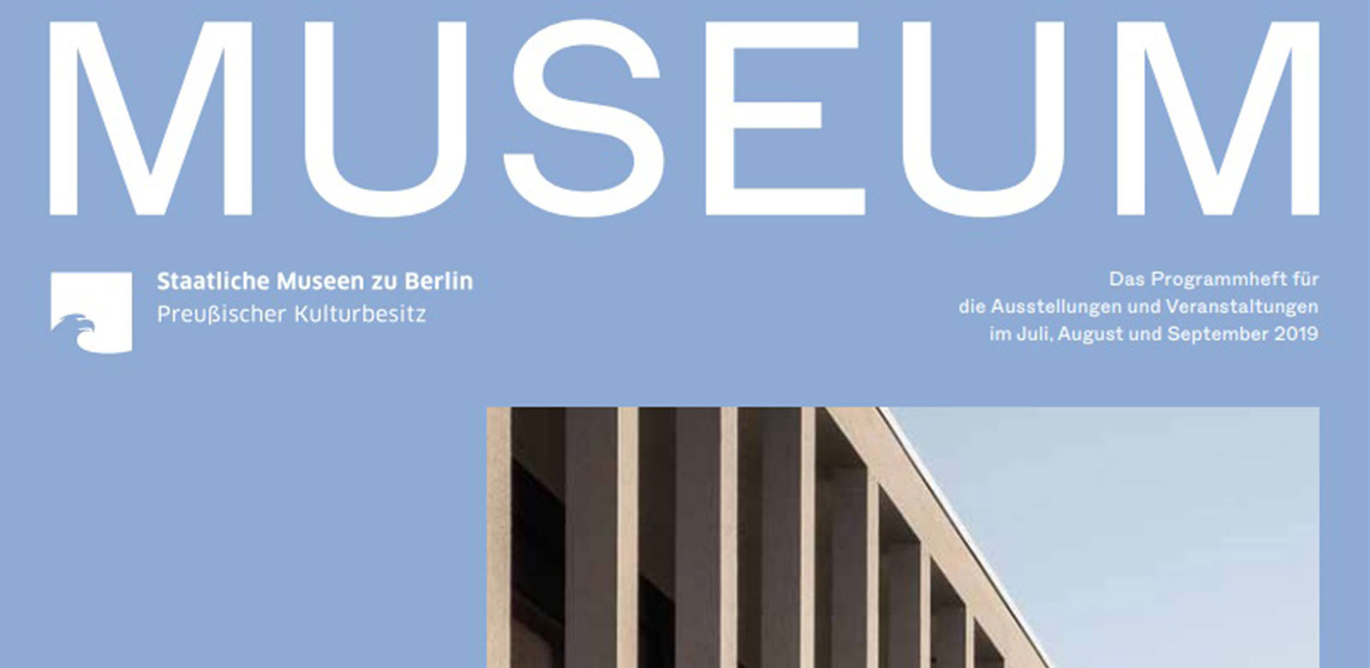 MUSEUM III 2019 - The program of the Staatliche Museen zu Berlin is out now!