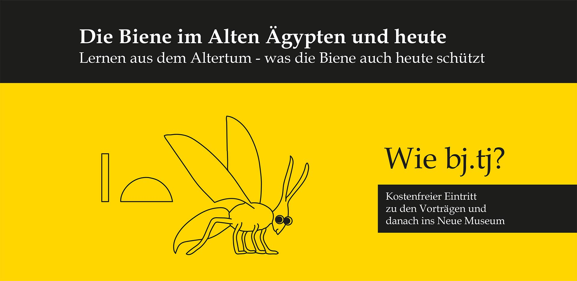 BEE at the Museum: Talks on Bee-Related Topics on 22 August 2019 at the James-Simon-Galerie and the Neues Museum