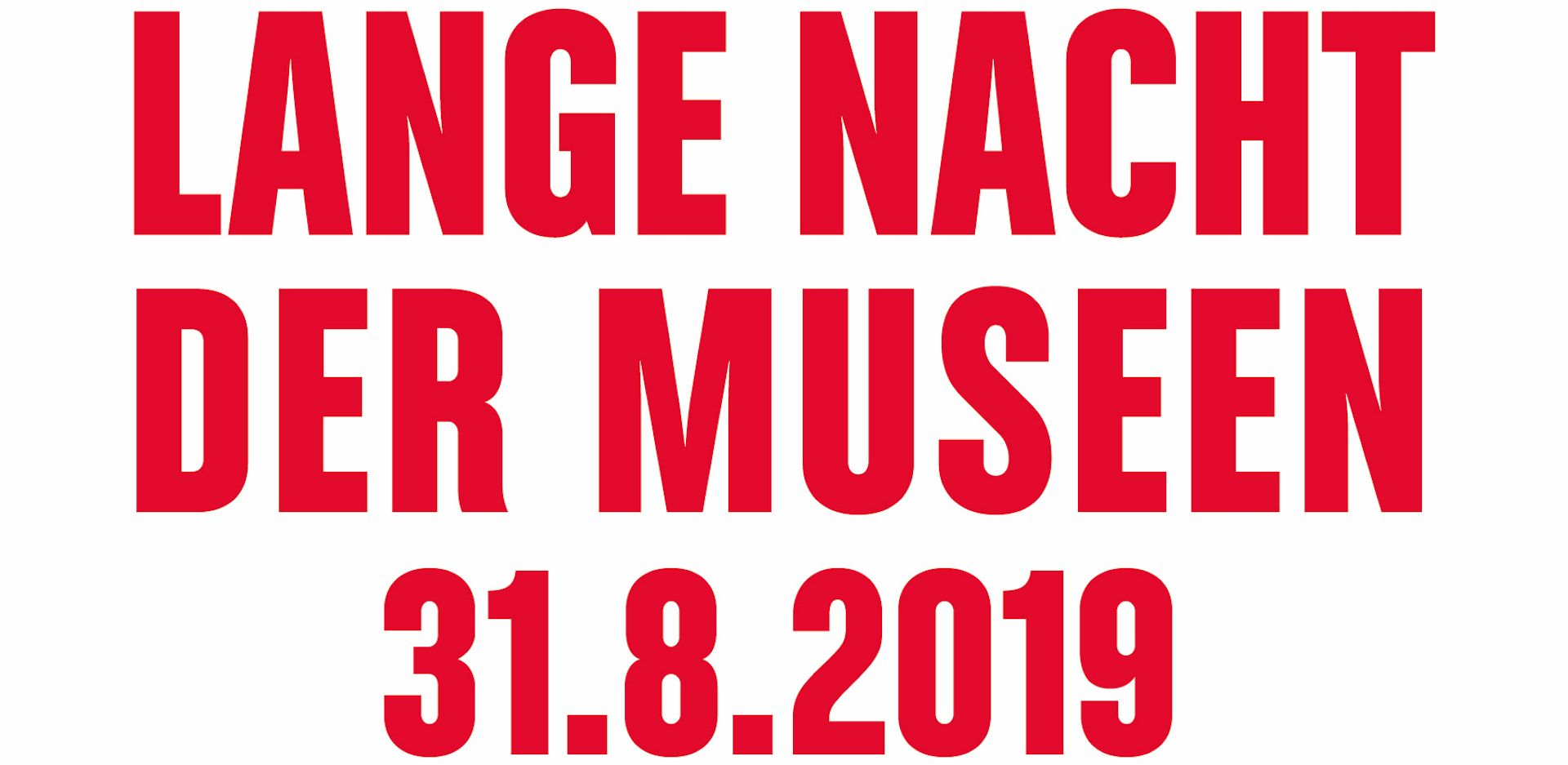 Long Night of Museums on 31. August 2019