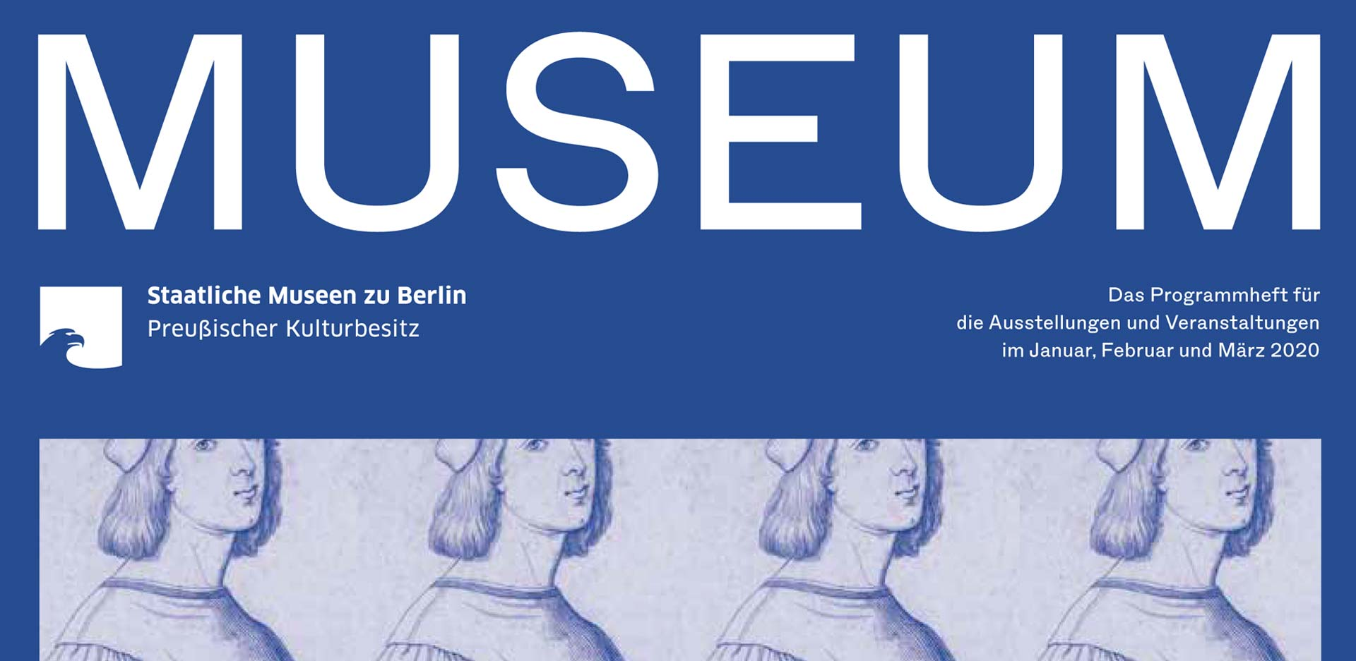 MUSEUM I 2020 - The program of the Staatlichen Museen zu Berlin is out now!
