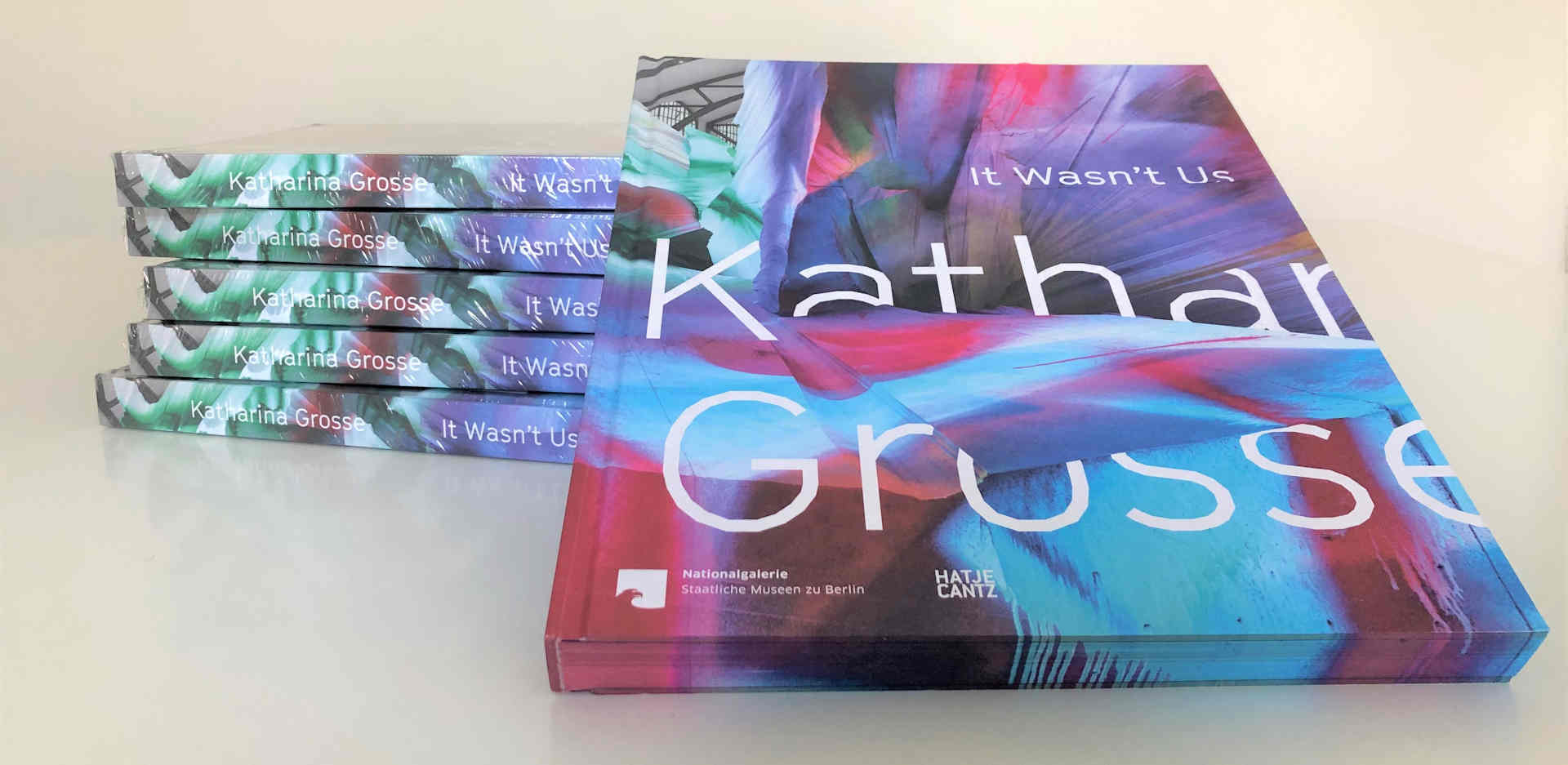 """Exhibition catalogue: """"Katharina Grosse. It Wasn't Us"""""""
