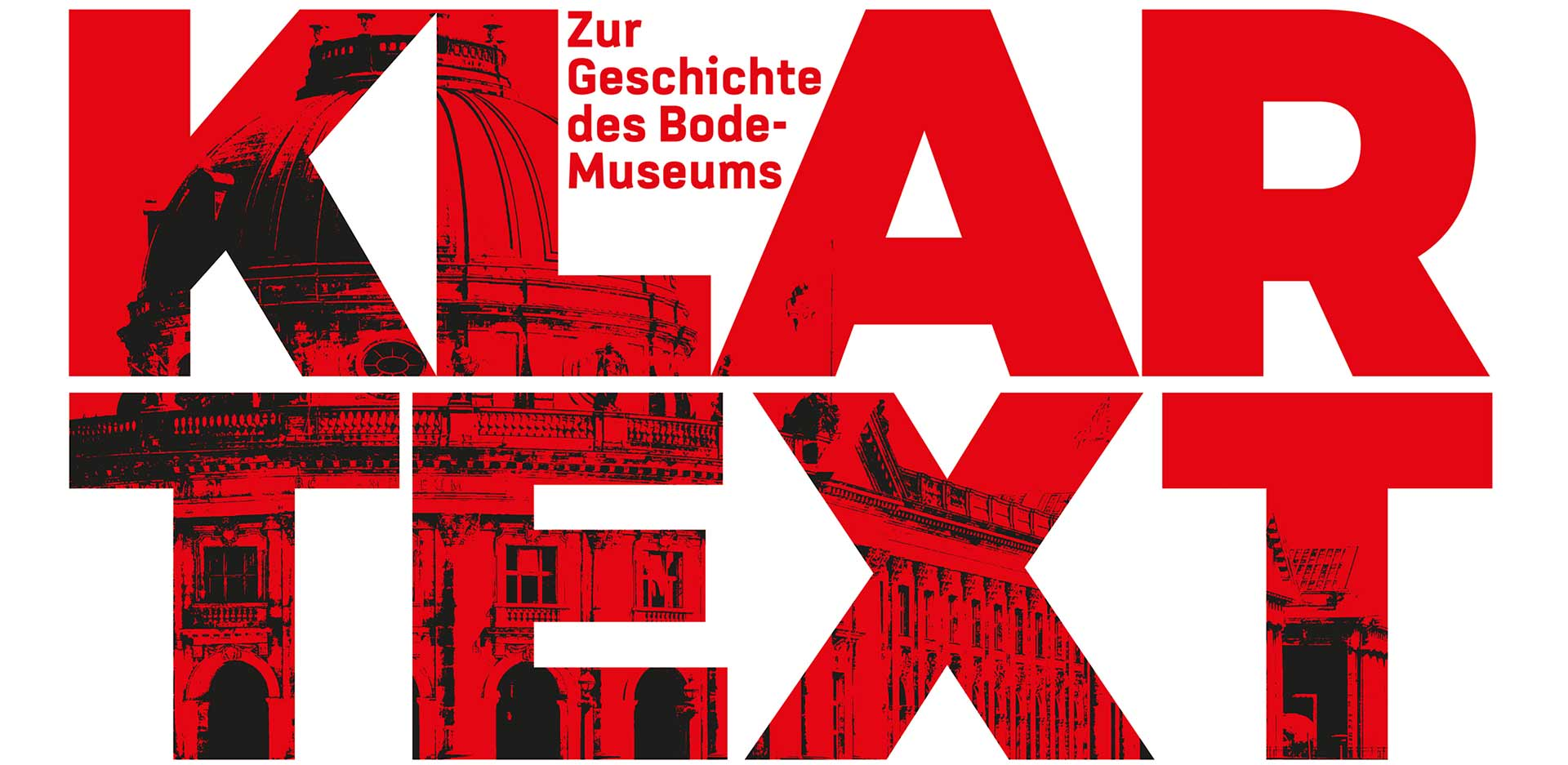 """Exhibition """"Plain Talk: About the History of the Bode-Museum"""""""